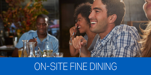 Photo of a couple eating dinner with text under it that says On-Site Fine Dining